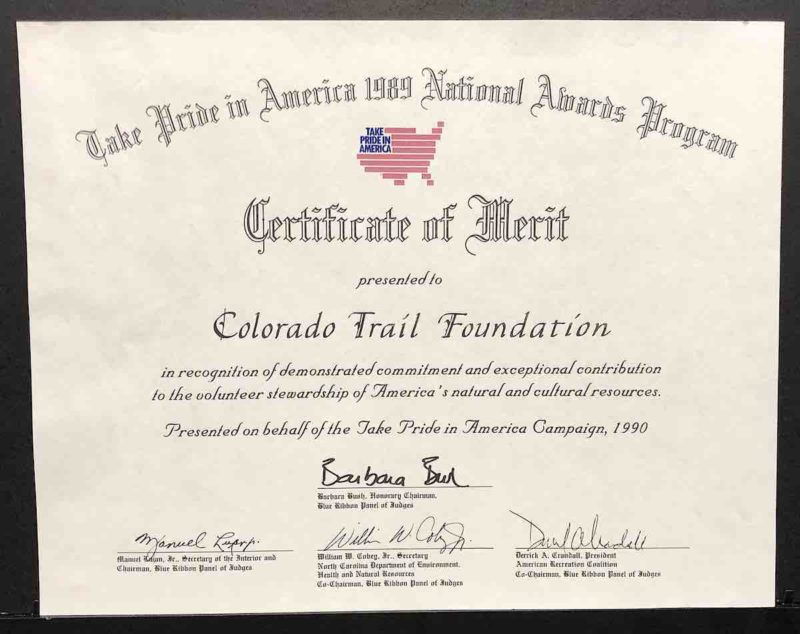 "1989 ""Take Pride In America Award"" given for establishing The Colorado Trail."