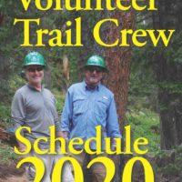The 2020 CTF Trail Crew Schedule