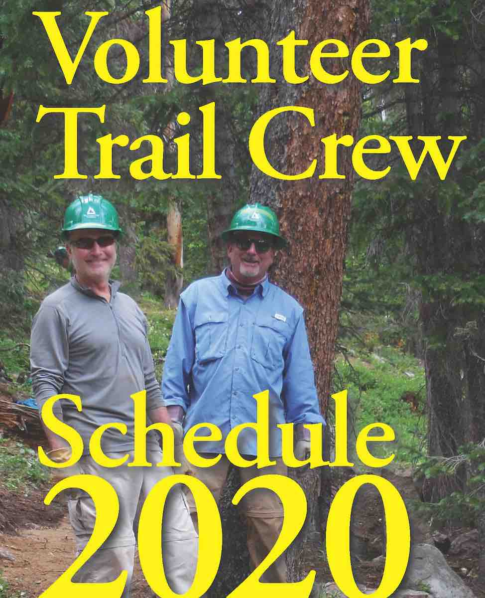 The 2020 CTF Trail Crew Schedule